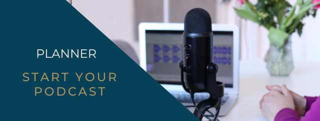 Planner - Start your Podcast
